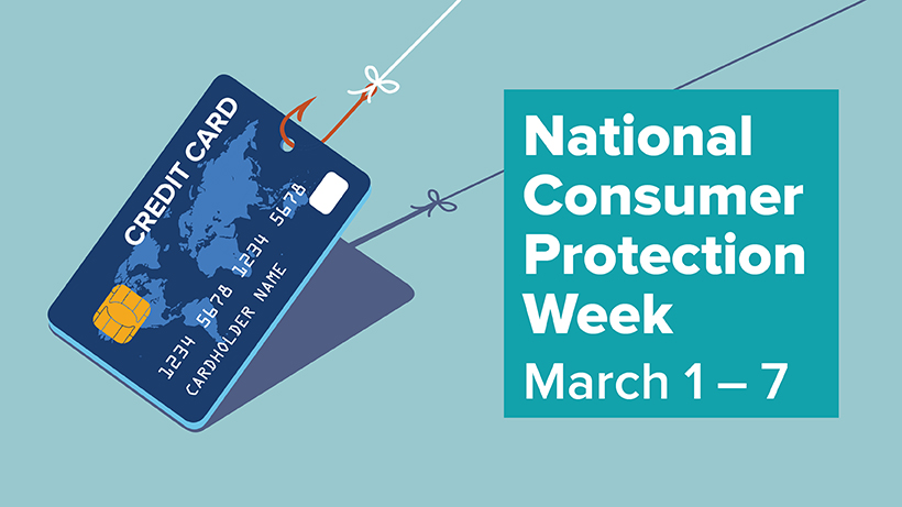 National Consumer Protection Week (NCPW),  March 1-7, 2020